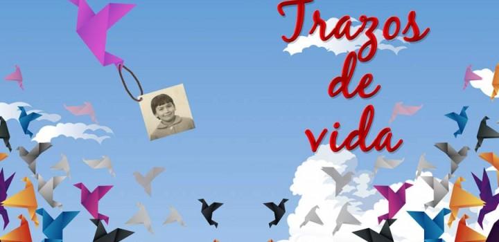 TRAZOS DE VIDA